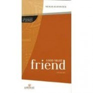 Good Night Friend, par Florence Rouillon, professeur de Lettres modernes