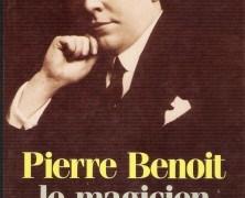 Pierre Benoit, cinquantenaire de sa mort