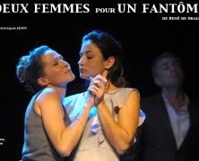 Deux Femmes Pour un Fantôme