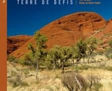 Australie, terre de Défis édité par Au Vent des Iles