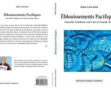 «Eblouissements Pacifiques» d'Alain LINCKER
