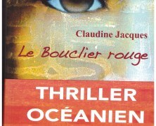 Le Bouclier rouge de Claudine Jacques