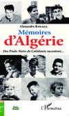 Mémoires d'Algérie, des Pieds-Noirs de Nouvelle-Calédonie racontent… Alexandre Rosada