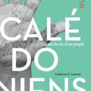 Les Calédoniens de Catherine C. Laurent