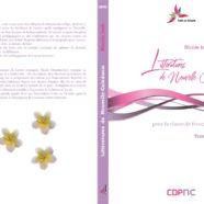 Littératures calédoniennes pour la classe de français de Nicole Isch, tome 1, édité par le CDP