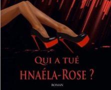 EEO a lu pour vous et vous présente Qui a tué Hnaéla-Rose, de Sylvie BAILLE